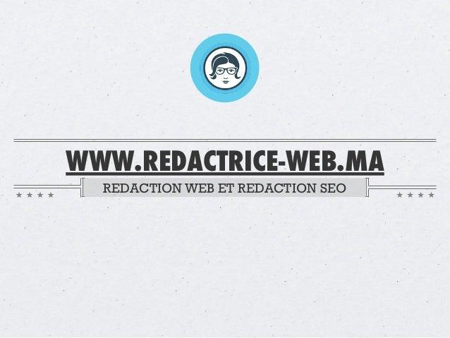 WWW.REDACTRICE-WEB.MA REDACTION WEB ET REDACTION SEO