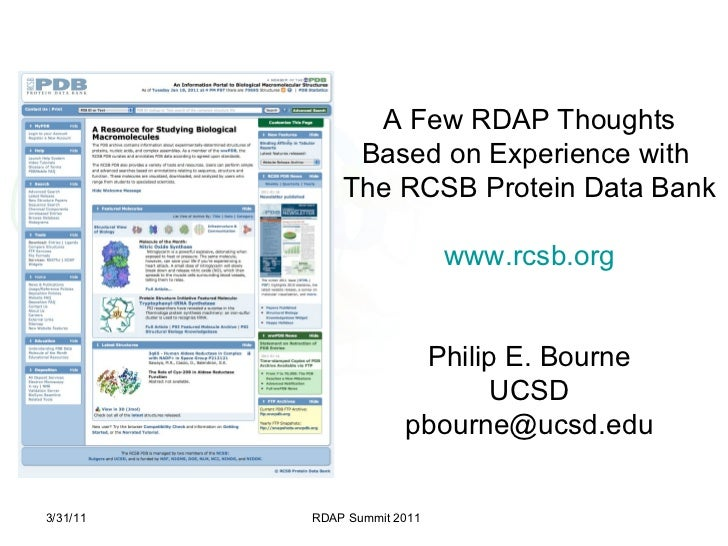 A Few RDAP Thoughts Based on Experience with  The RCSB Protein Data Bank www.rcsb.org Philip E. Bourne UCSD [email_address...