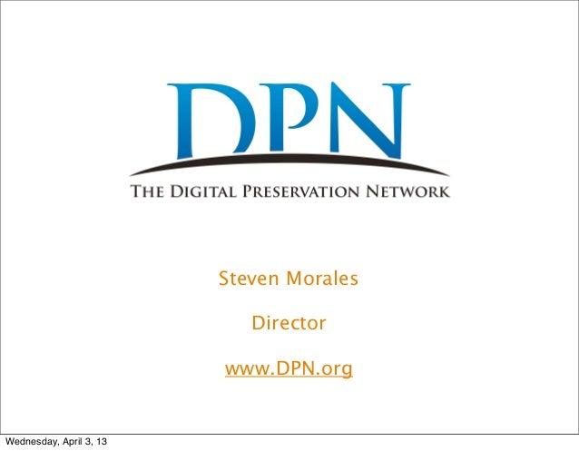 RDAP13 DPN Keynote Presentation by Steve Morales