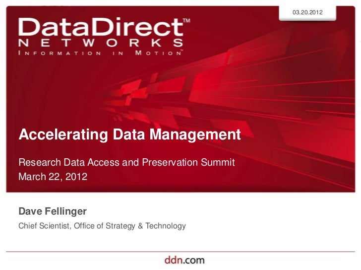 Accelerating Data Management - Dave Fellinger - RDAP12