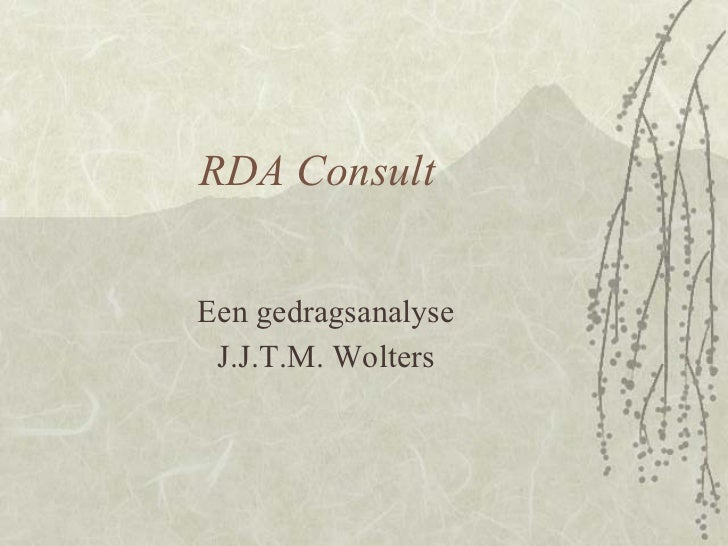 RDA ConsultEen gedragsanalyse J.J.T.M. Wolters