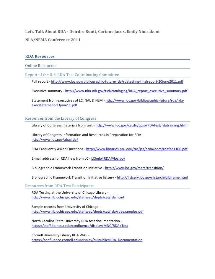 Let's Talk About RDA - Deirdre Routt, Corinne Jacox, Emily Nimsakont<br />NLA/NEMA Conference 2011<br />RDA Resources<br /...