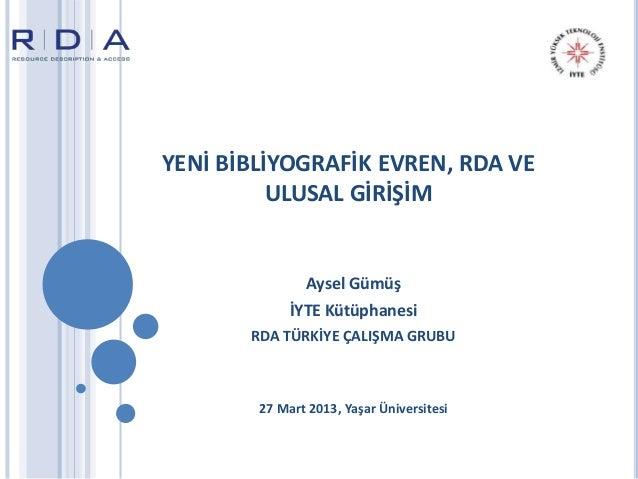 Yeni Bibliyografik Evren ve RDA