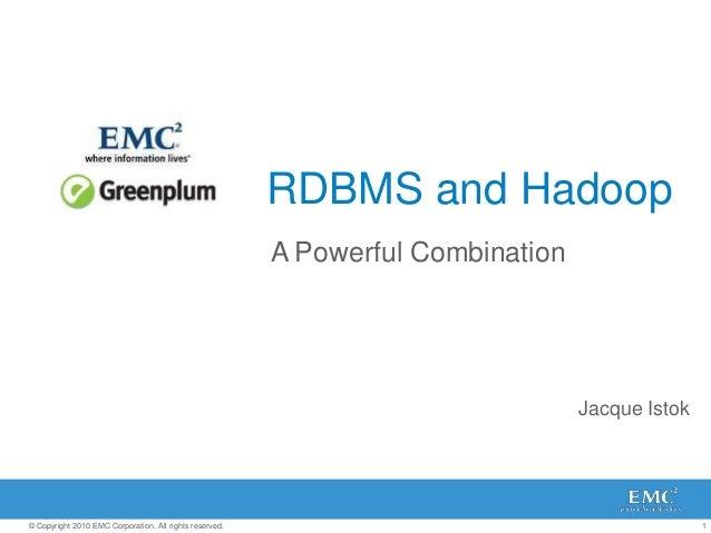 Greenplum - Jacque Istok - Hadoop World 2010