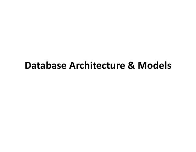 Database Architecture & Models