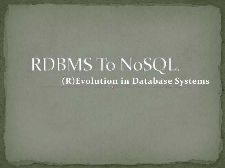 RDBMS to NoSQL. An overview.