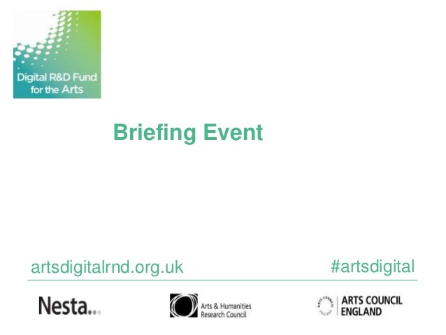 Digital R&D fund for the Arts Briefing event presentation
