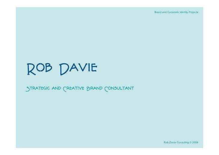 Rob Davie - Brand Consultant