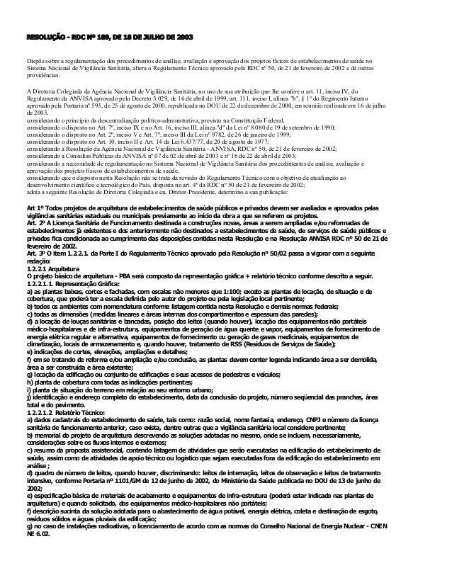 RESOLUÇÃORDCNº189,DE18DEJULHODE2003  Dispõesobrearegulamentaçãodosprocedimentosdeanálise,avaliaçãoea...