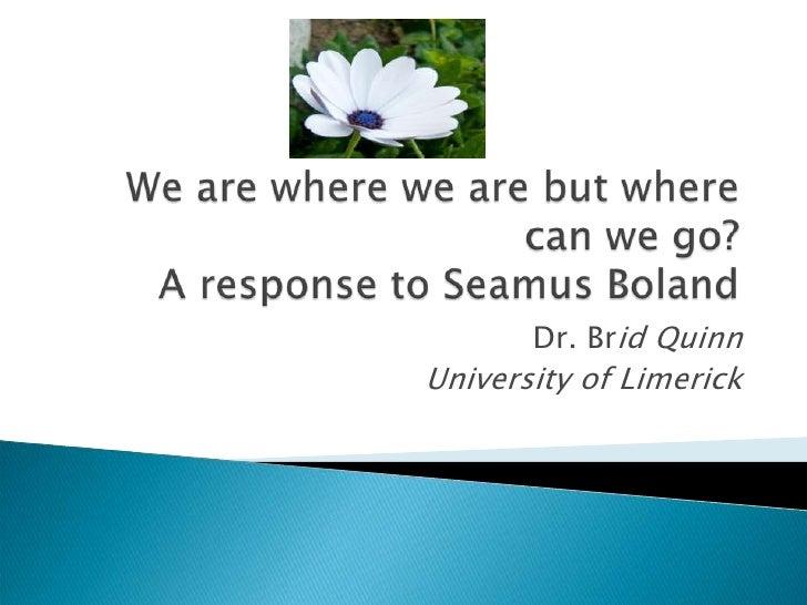 Dr. Brid QuinnUniversity of Limerick