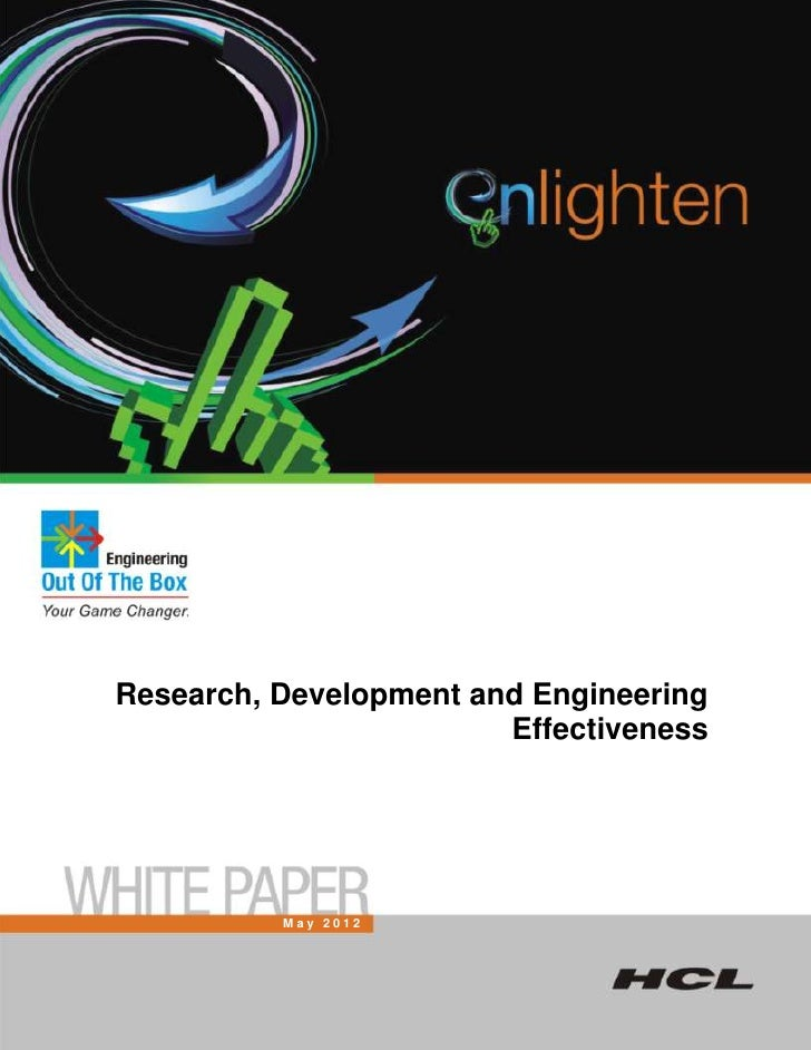 Research, Development and Engineering                        Effectiveness          May 2012