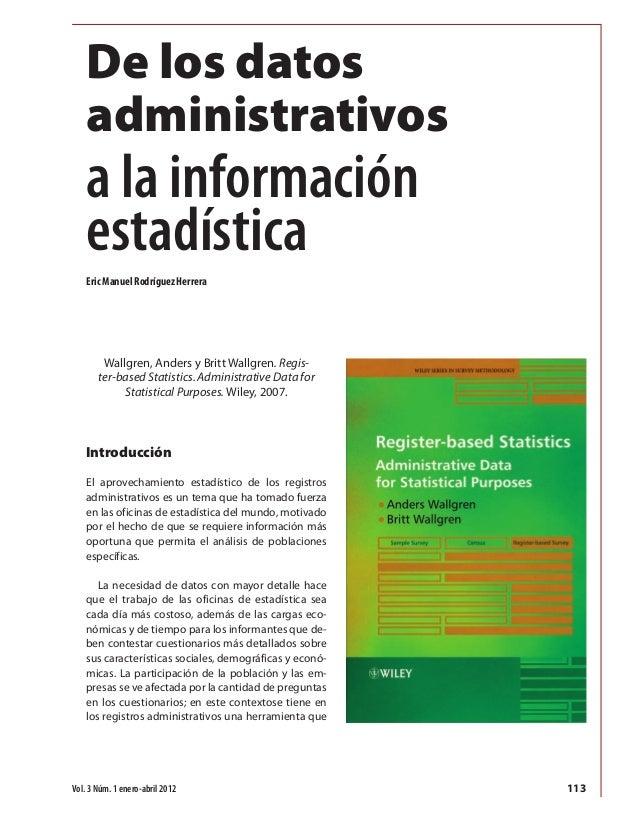 Introducción El aprovechamiento estadístico de los registros administrativos es un tema que ha tomado fuerza en las oficin...