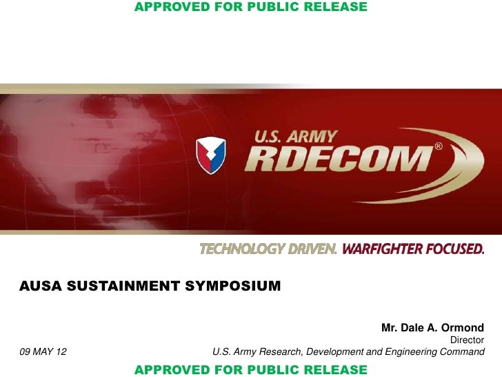 APPROVED FOR PUBLIC RELEASEAUSA SUSTAINMENT SYMPOSIUM                                                        Mr. Dale A. O...