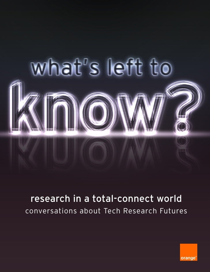 research in a total-connect worldconversations about Tech Research Futures