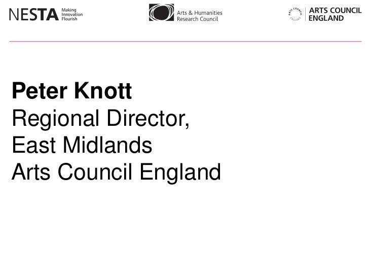 Peter Knott, Arts Council England introduces the Digital R&D Fund for Arts and Culture