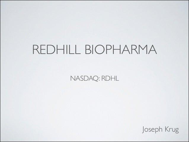 REDHILL BIOPHARMA NASDAQ: RDHL  Joseph Krug