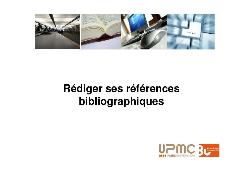 Rédiger ses références   bibliographiques