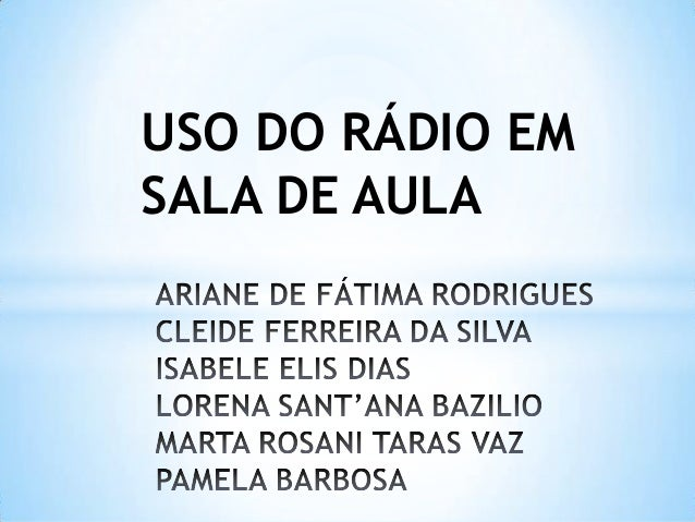 USO DO RÁDIO EMSALA DE AULA