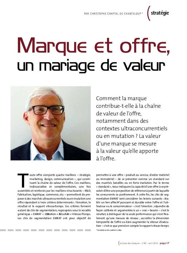 (la revue des marques - n°90 - avril 2015 - page 17 permettre à une offre – produit ou service, d'ordre matériel ou immaté...