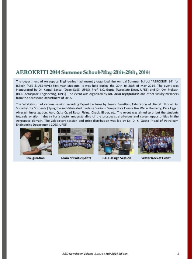R&D Newsletter Volume 1 Issue 4 July 2014 Edition 1 AEROKRITI 2014 Summer School-May 20th-28th, 2014 The department of Aer...
