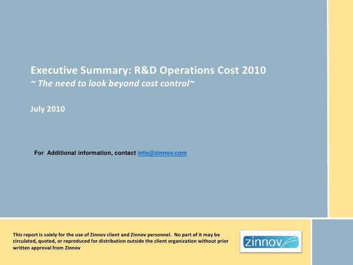 Executive Summary: R&D Operations Cost 2010       ~ The need to look beyond cost control~       July 2010         For Addi...
