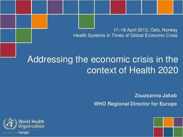 Addressing the economic crisis in the context of Health 2020