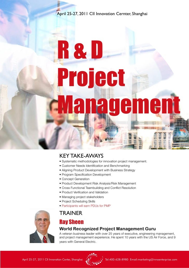 April 25-27, 2011 CII Innovation Cernter, Shanghai                            R&D                            Project      ...