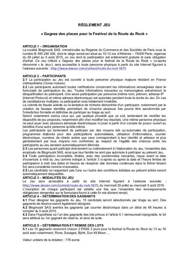 RÉGLEMENT JEU « Gagnez des places pour le Festival de la Route du Rock » ARTICLE 1 – ORGANISATION La société Blogmusik SAS...