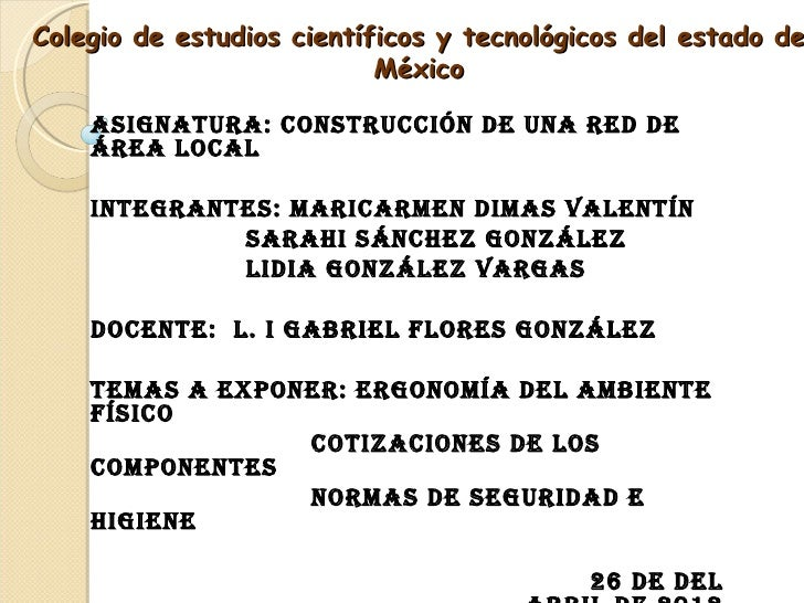 Colegio de estudios científicos y tecnológicos del estado de                           México    AsignAturA: ConstruCCión ...