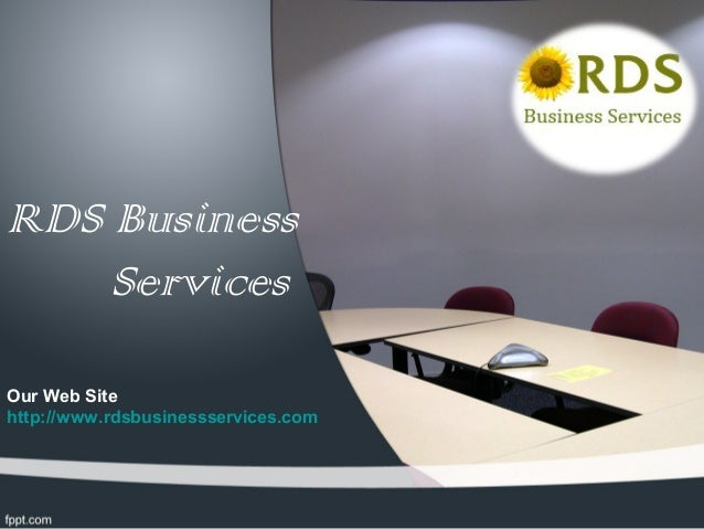 RDS Business    ServicesOur Web Sitehttp://www.rdsbusinessservices.com