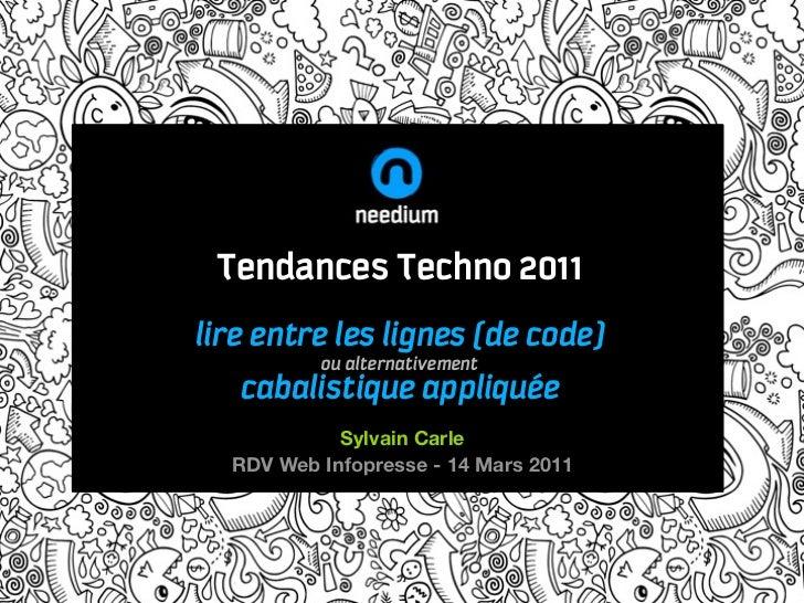 Tendances Techno 2011