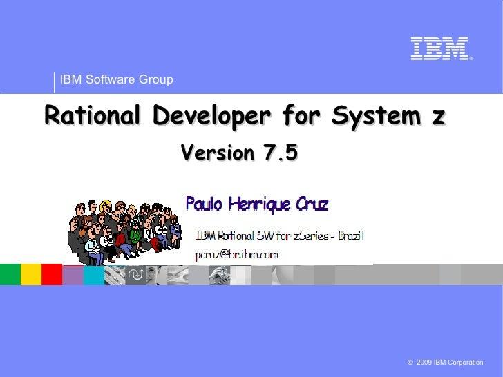 Rational Developer for System z Version 7.5