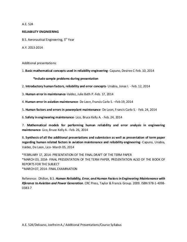 A.E. 524 RELIABILITY ENGINEERING B.S. Aeronautical Engineering, 5th Year A.Y. 2013-2014  Additional presentations: 1. Basi...