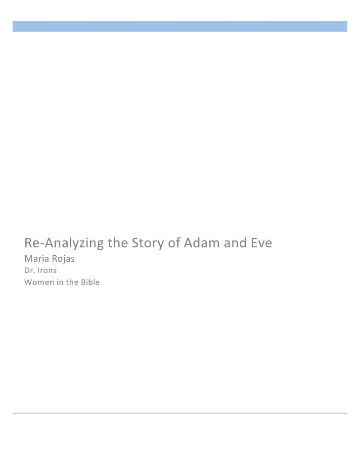 Rojas 1       	  Re-­‐Analyzing	  the	  Story	  of	  Adam	  and	  Eve...