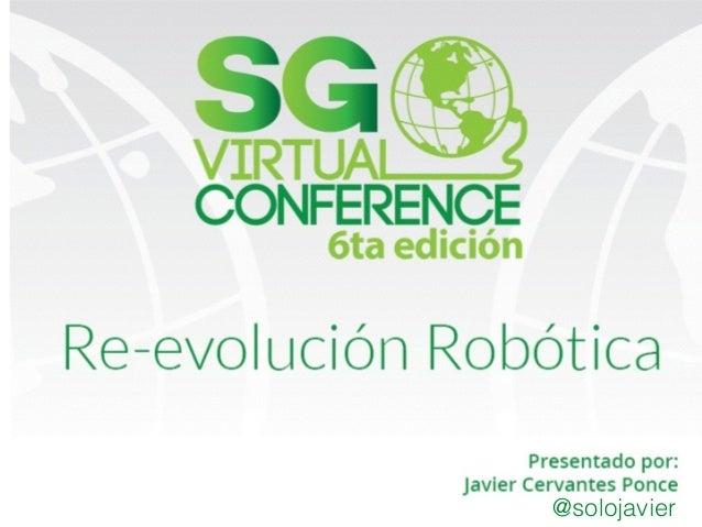 Re evolución robótica