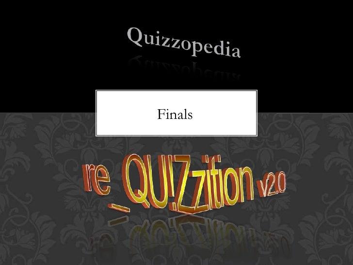 Re quizzition 2012 finals