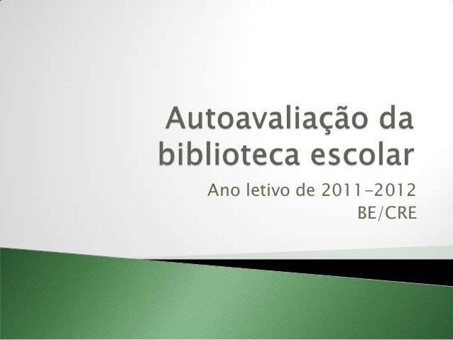 Ano letivo de 2011-2012                 BE/CRE