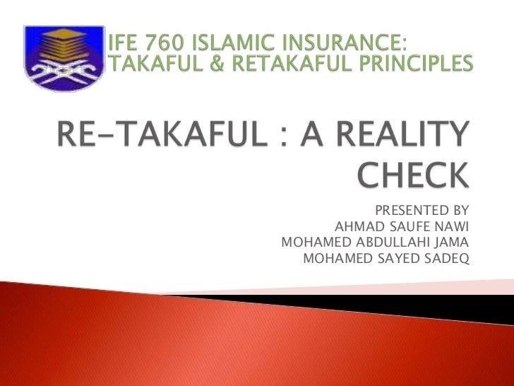 Re takaful - A Reality Check