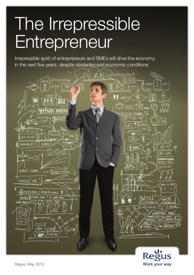 The Irrepressible Entrepreneur