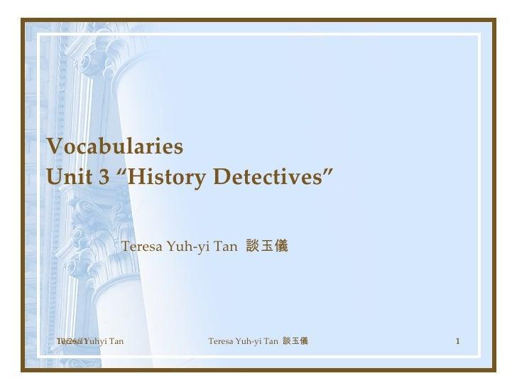 Re2 unit 3 history detectives voc