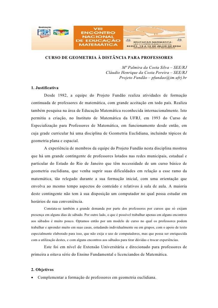 CURSO DE GEOMETRIA À DISTÂNCIA PARA PROFESSORES                                                             Mª Palmira da ...