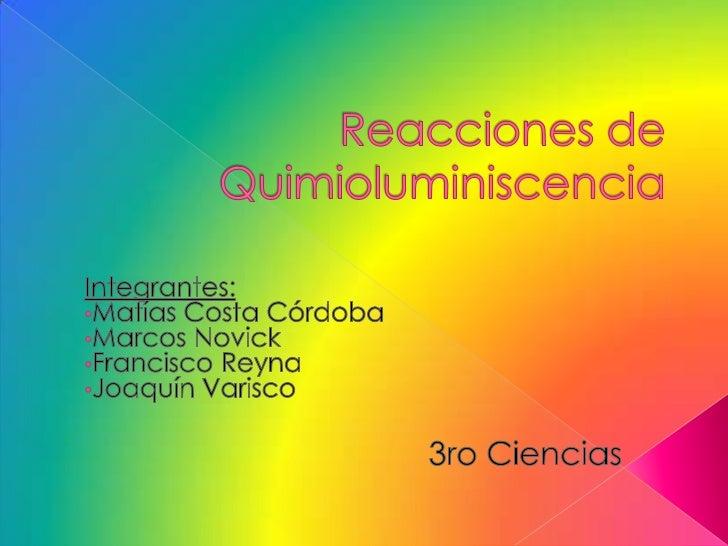 Reacciones de quimioluminiscencia