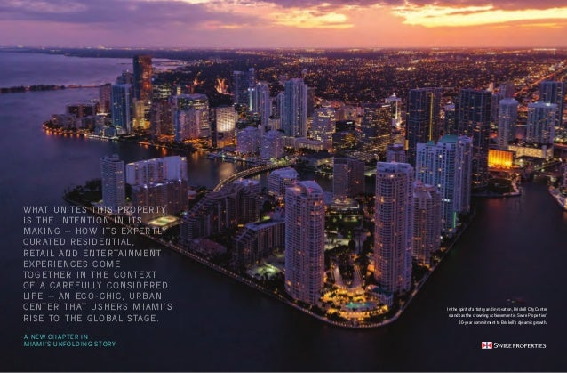 4 5 In the spirit of artistry and innovation, Brickell City Centre stands as the crowning achievement in Swire Properties'...