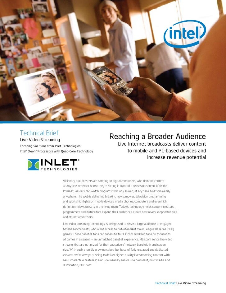 Technical Brief Live Video Streaming                                                                   Reaching a Broader ...