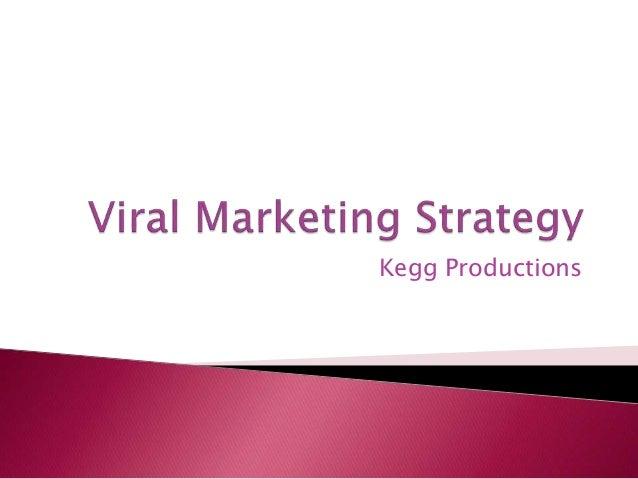 Viral Marketing Strategy