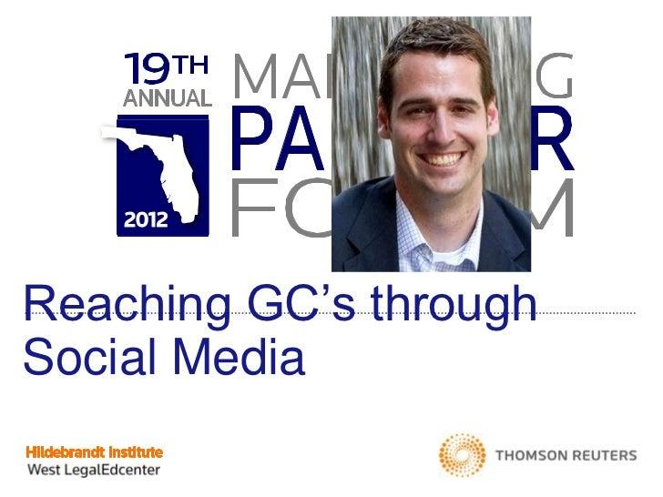 Reaching GC's throughSocial Media