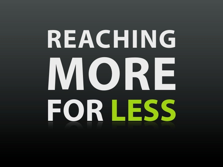 Reaching More for Less [PSU May 2011]