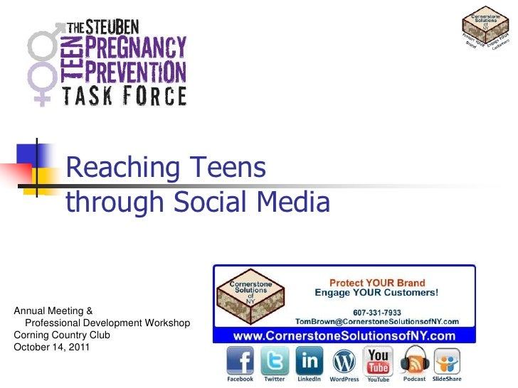Reaching Teensthrough Social Media<br />Annual Meeting & <br />    Professional Development Workshop<br />Corning Country ...