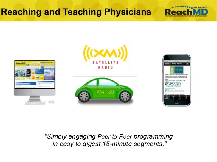"""Reaching and Teaching Physicians              """"Simply engaging Peer-to-Peer programming             in easy to digest 15-m..."""