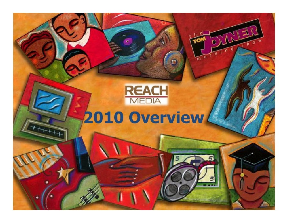 Reach Overview 2010